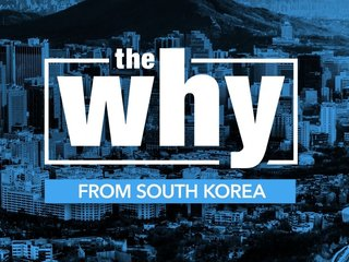 Watch 'The Why' special from South Korea